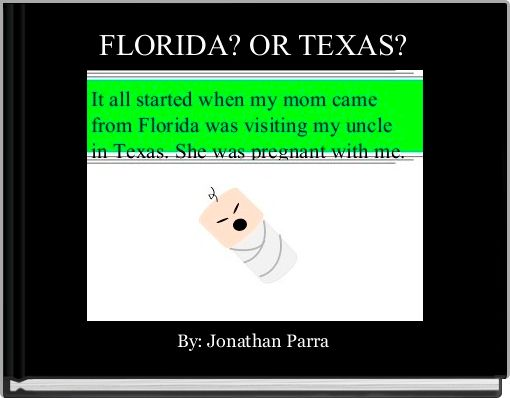 FLORIDA? OR TEXAS?