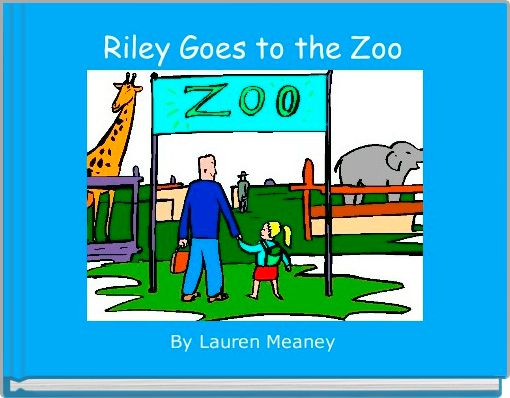 Riley Goes to the Zoo