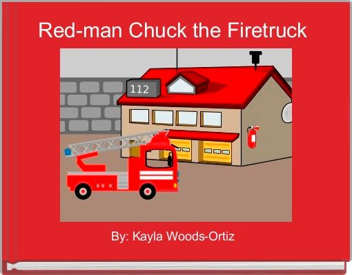 Red-man Chuck the Firetruck