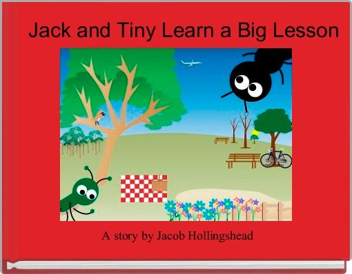 Jack and Tiny Learn a Big Lesson