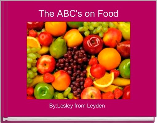 The ABC's on Food