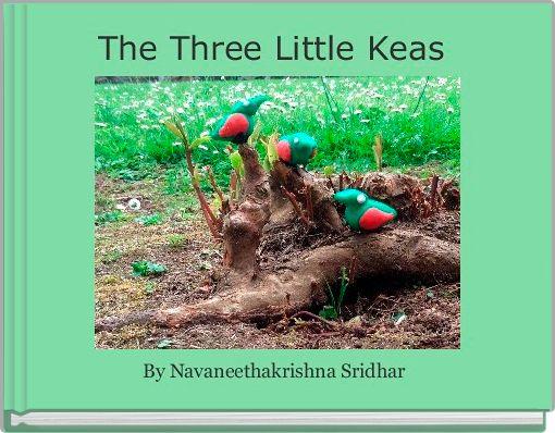 The Three Little Keas