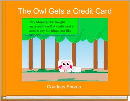 The Owl Gets a Credit Card