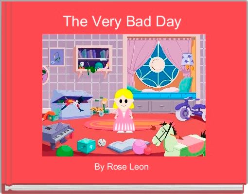 The Very Bad Day