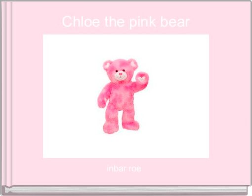 Chloe the pink bear