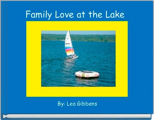 Family Love at the Lake
