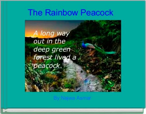 The Rainbow Peacock