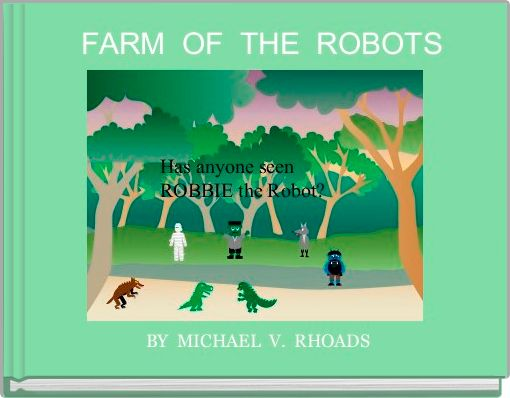 FARM  OF  THE  ROBOTS