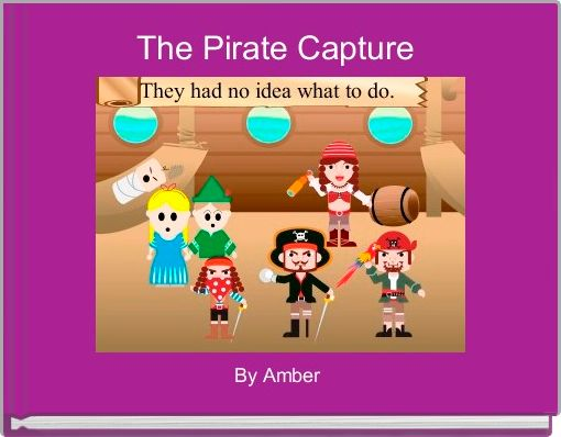 The Pirate Capture