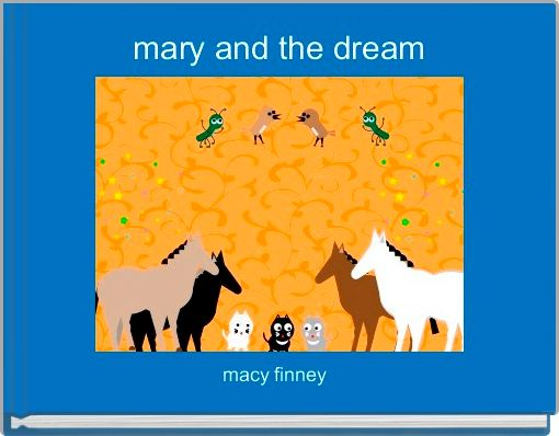 mary and the dream