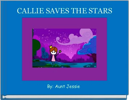 CALLIE SAVES THE STARS