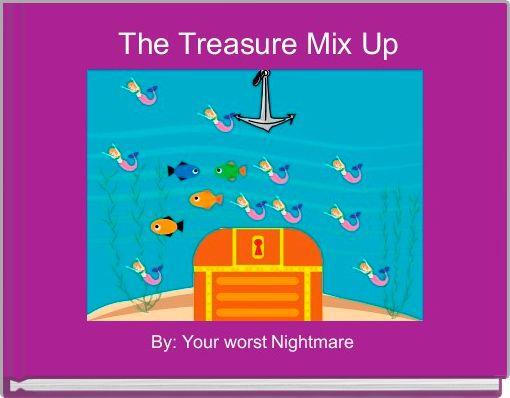 The Treasure Mix Up