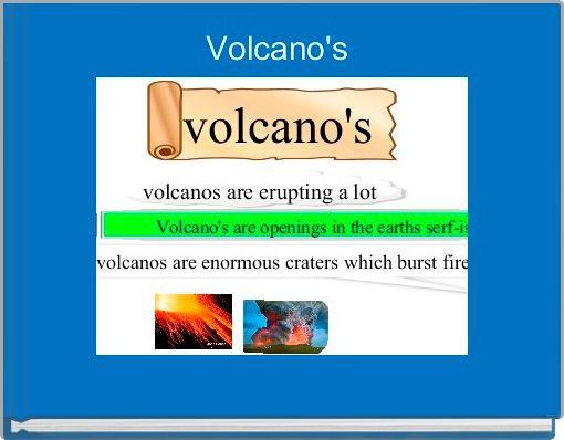Volcano's