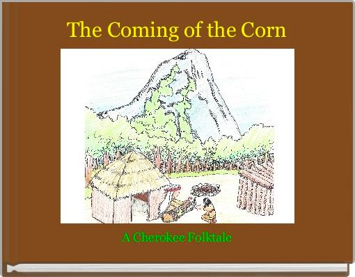 The Coming of the Corn