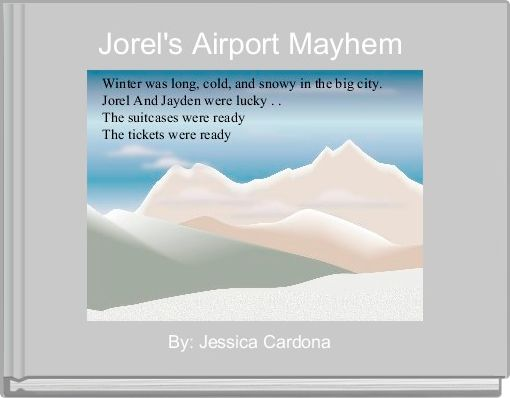 Jorel's Airport Mayhem