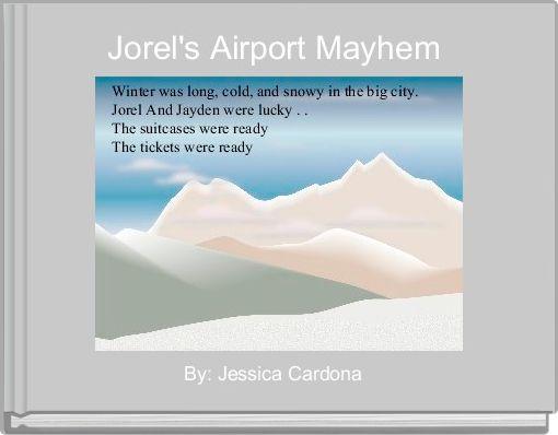 Jorel's Airport Mayhem