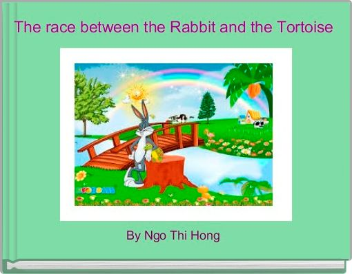 The race between the Rabbit and the Tortoise