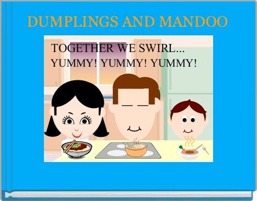 DUMPLINGS AND MANDOO