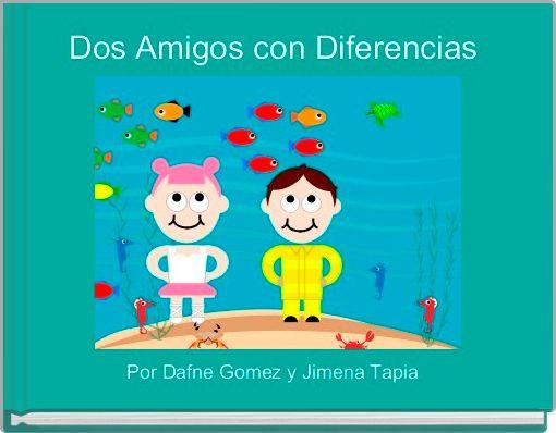Dos Amigos con Diferencias