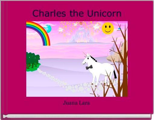 Charles the Unicorn