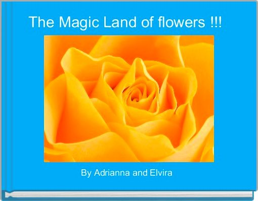 The Magic Land of flowers !!!