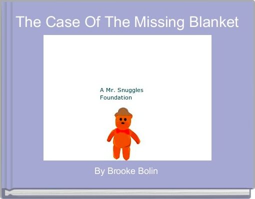 The Case Of The Missing Blanket