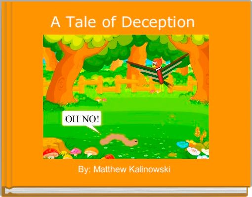 A Tale of Deception