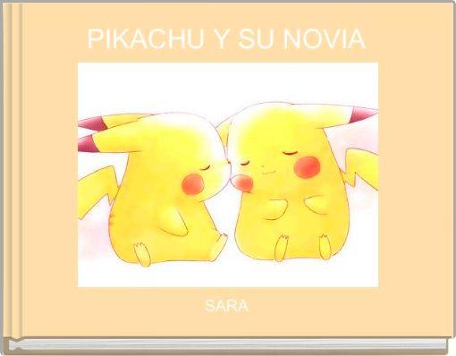 PIKACHU Y SU NOVIA