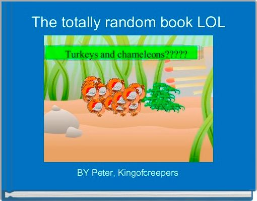 The totally random book LOL