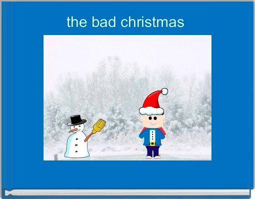 the bad christmas