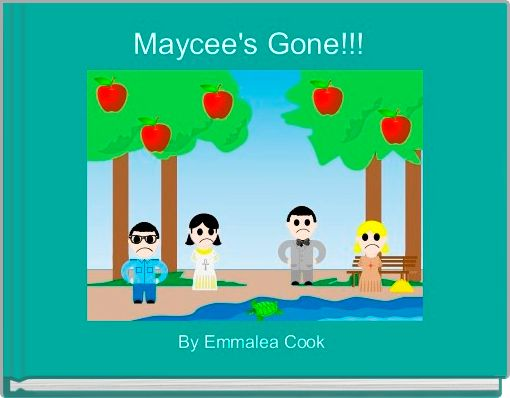 Maycee's Gone!!!