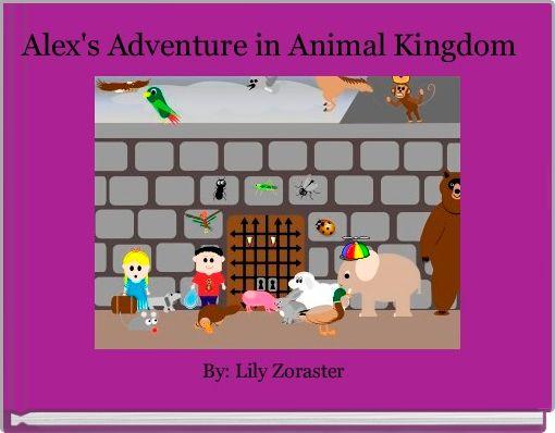 Alex's Adventure in Animal Kingdom