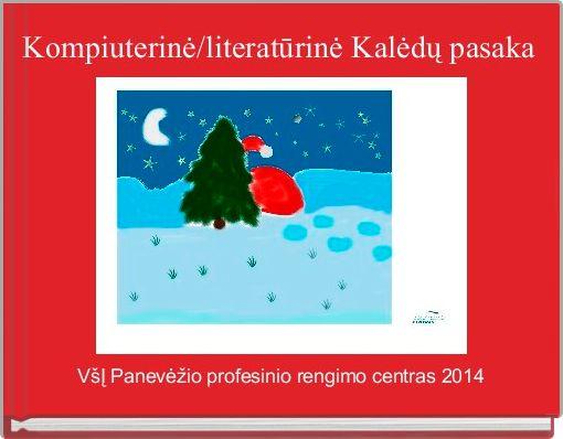 Kompiuterinė/literatūrinė Kalėdų pasaka