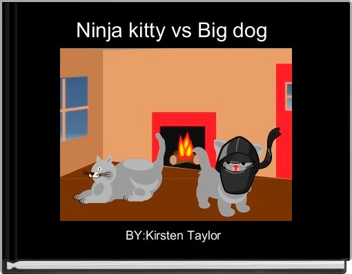 Ninja kitty vs Big dog