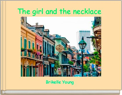 The girl and the necklace
