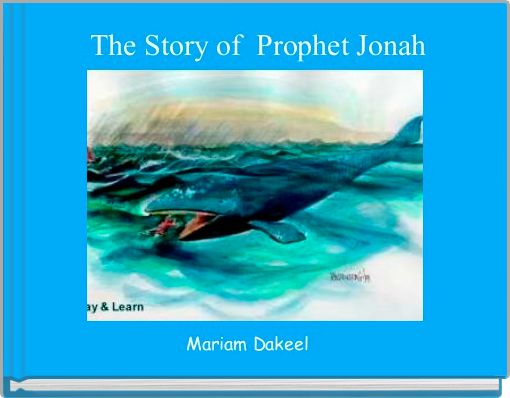 The Story of  Prophet Jonah