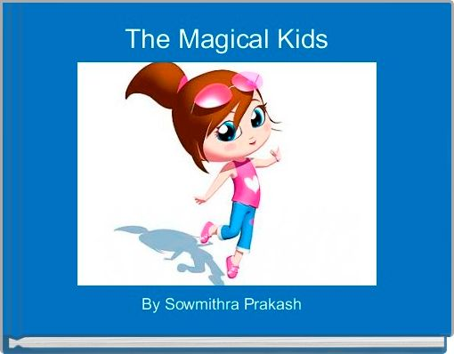 The Magical Kids