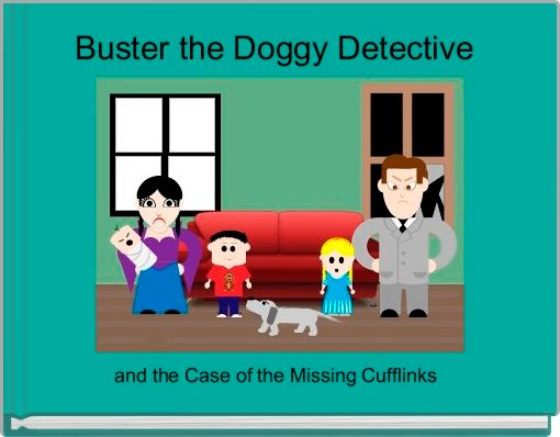 Buster the Doggy Detective