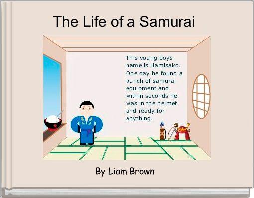 The Life of a Samurai