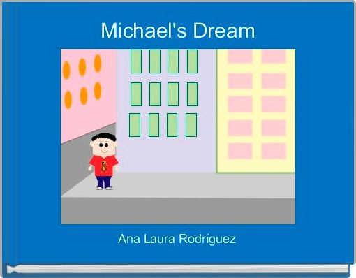 Michael's Dream