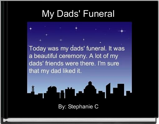 My Dads' Funeral