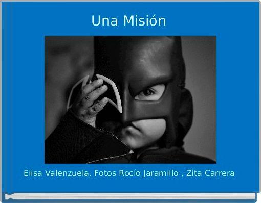Una Misión