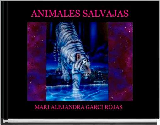 ANIMALES SALVAJAS