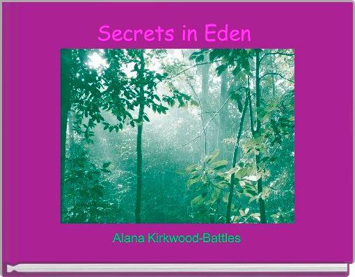 Secrets in Eden