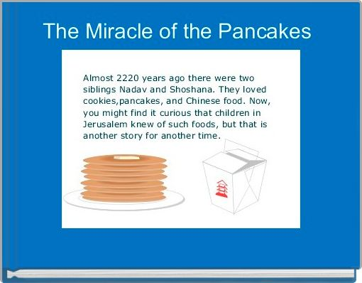 The Miracle of the Pancakes