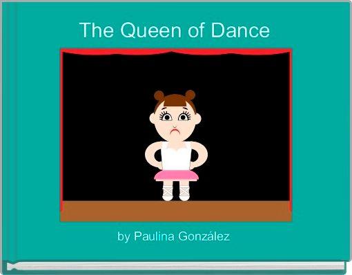 The Queen of Dance