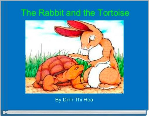 The Rabbit and the Tortoise