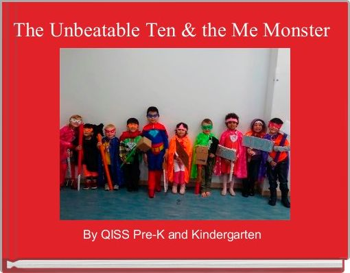 The Unbeatable Ten & the Me Monster