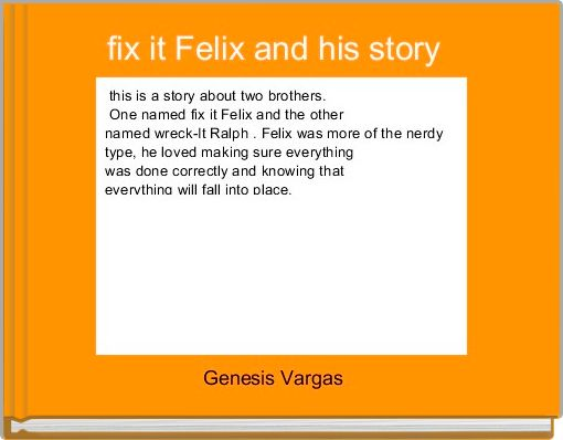 fix it Felix and his story