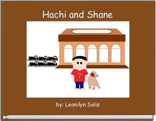 Hachi and Shane